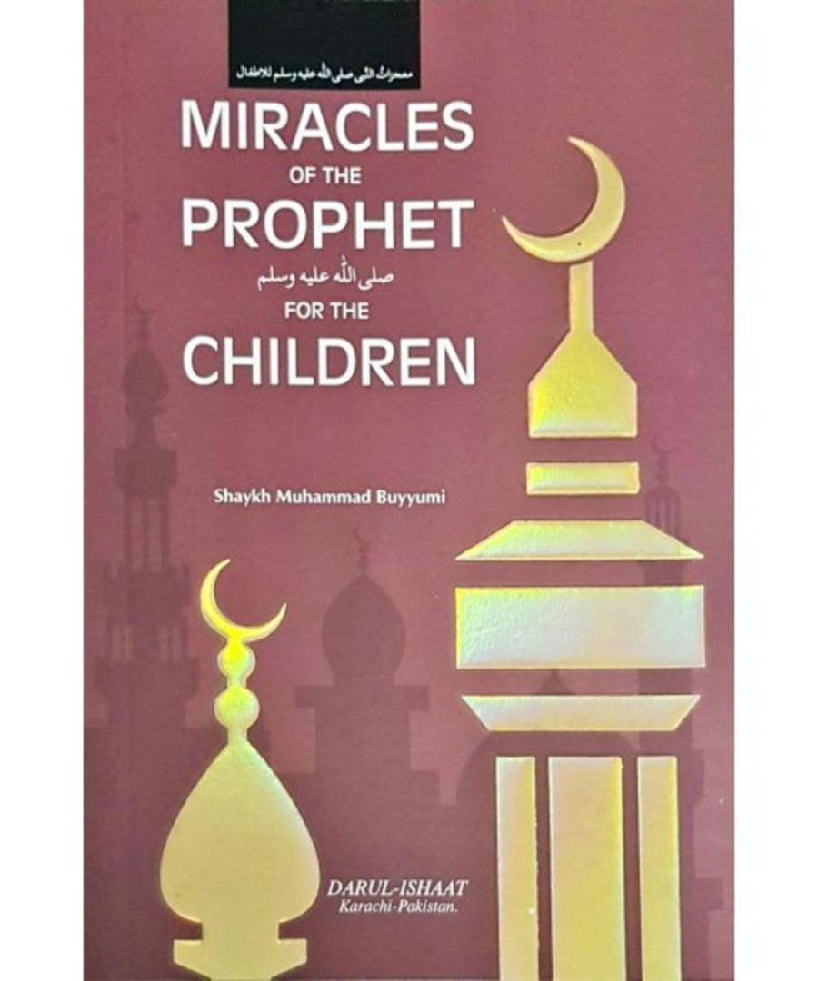 Miracles of the Prophet for the Children