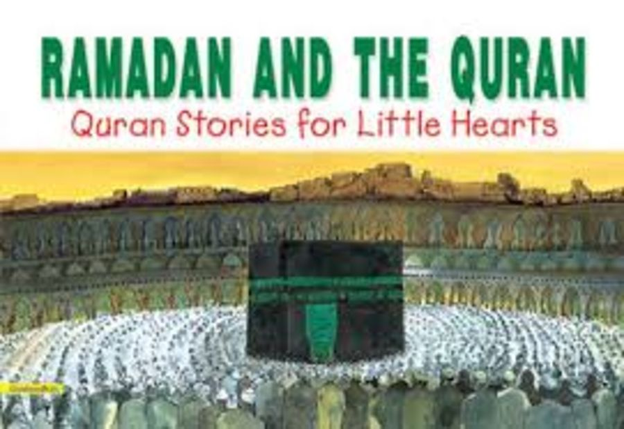 Ramadan And The Quran Quran Stories for little Hearts