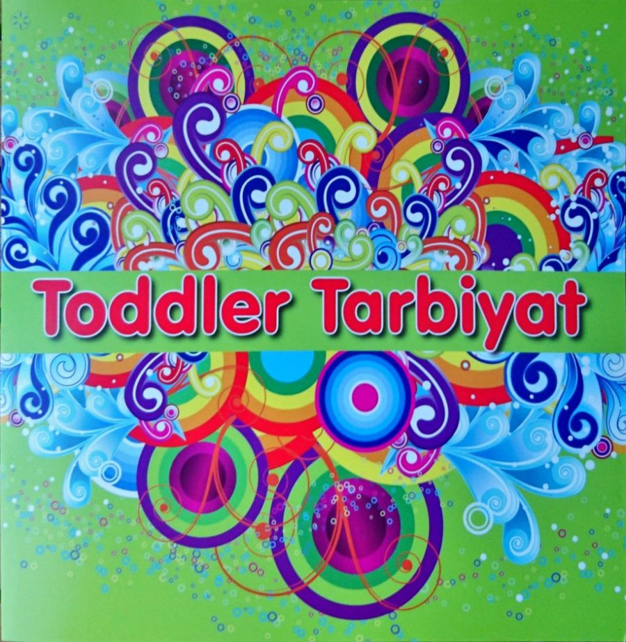 Toddler Tarbiyat [Good Manners and Cleanliness]
