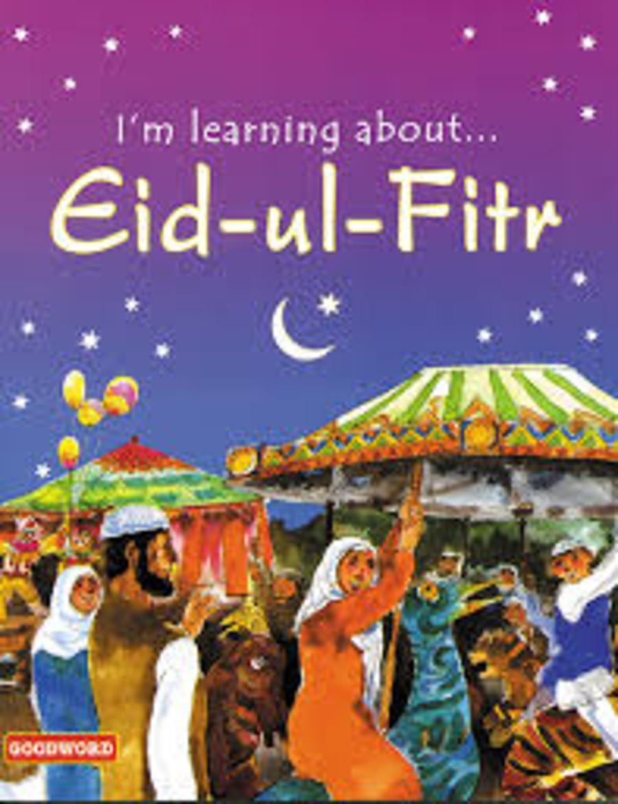 I am Learning About Eid ul Fitr