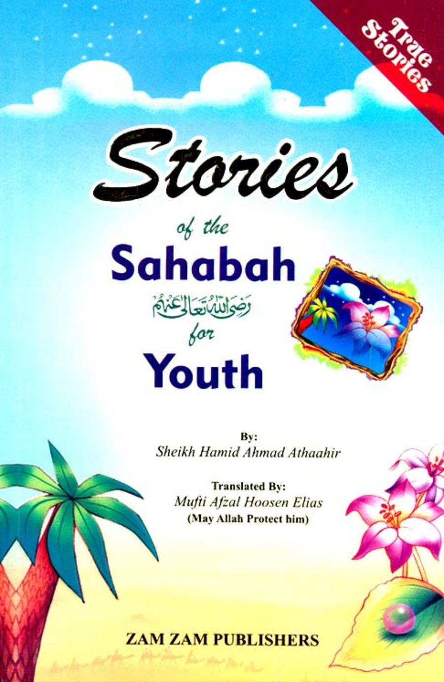 Stories Of The Sahabah For Youth