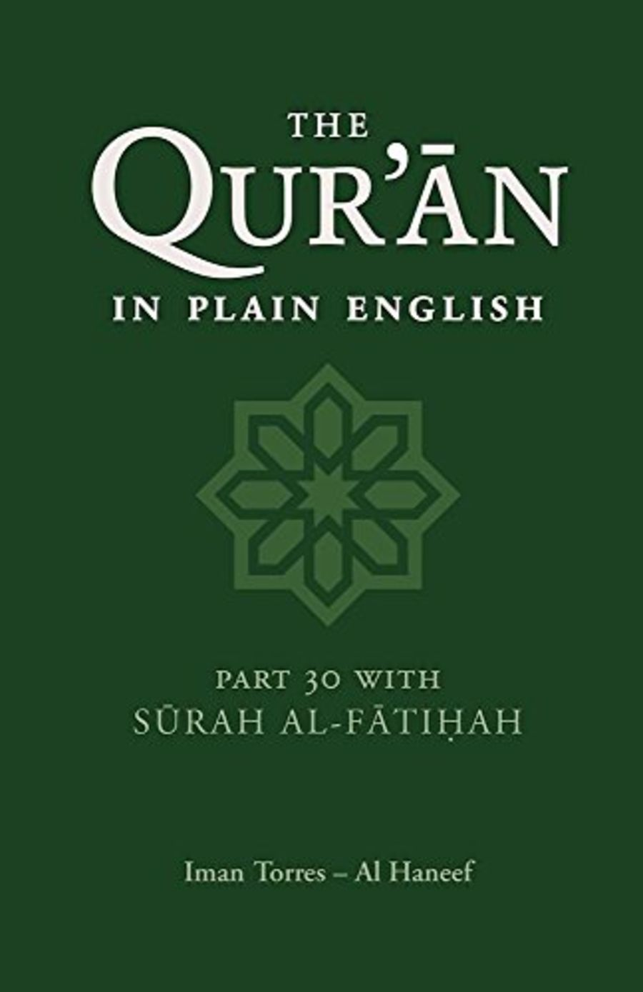 The Quran in Plain English: Part 30