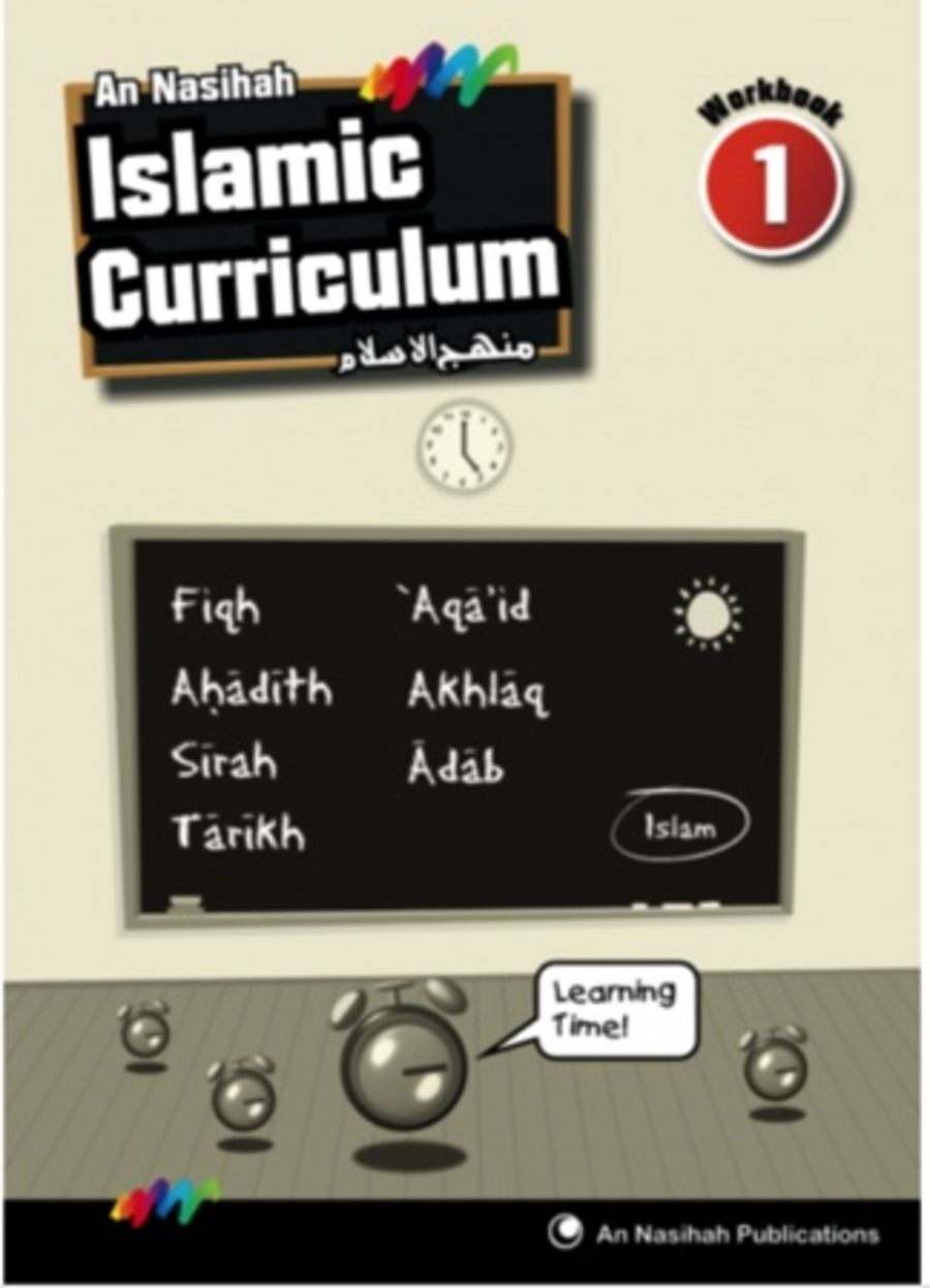 An Nasihah Islamic Curriculum Year1 Islamic Studies (WorkBook)