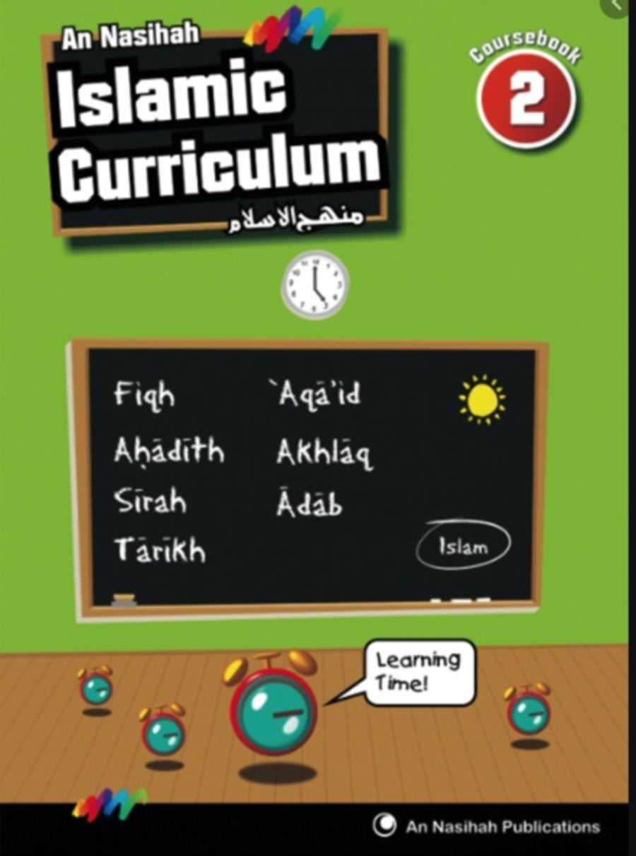 An Nasihah Islamic Curriculum Year 2  Islamic Studies (Course Book)