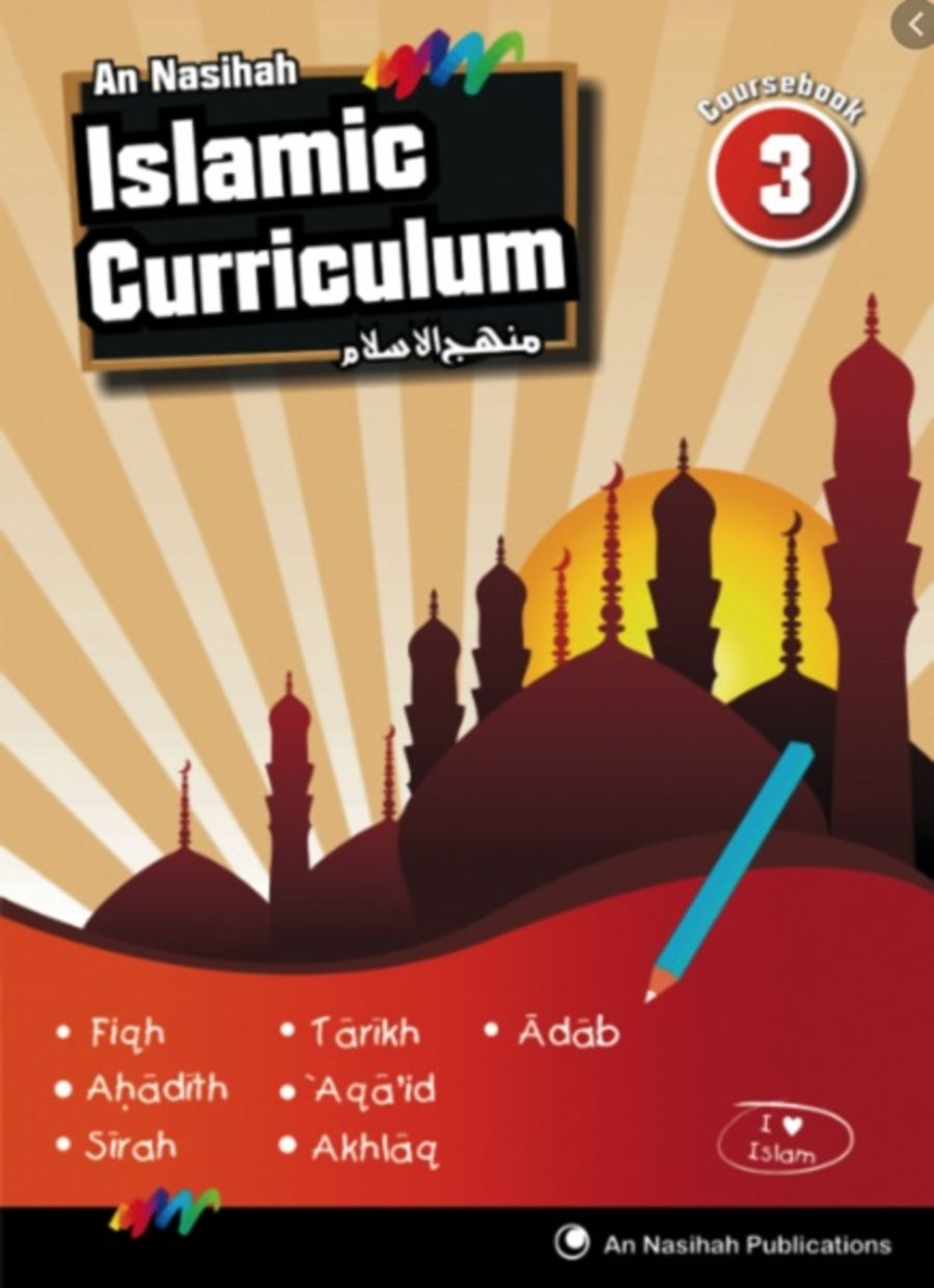 An Nasihah Islamic Curriculum Year 3 Islamic Studies (Course Book)