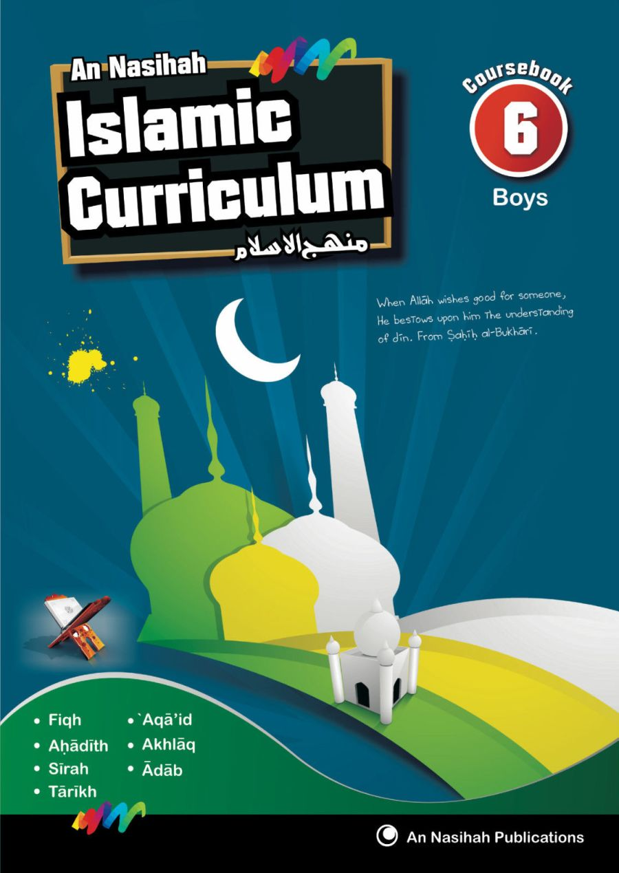 An Nasihah Islamic Curriculum Book 6 Boys Islamic Studies (Course Book)