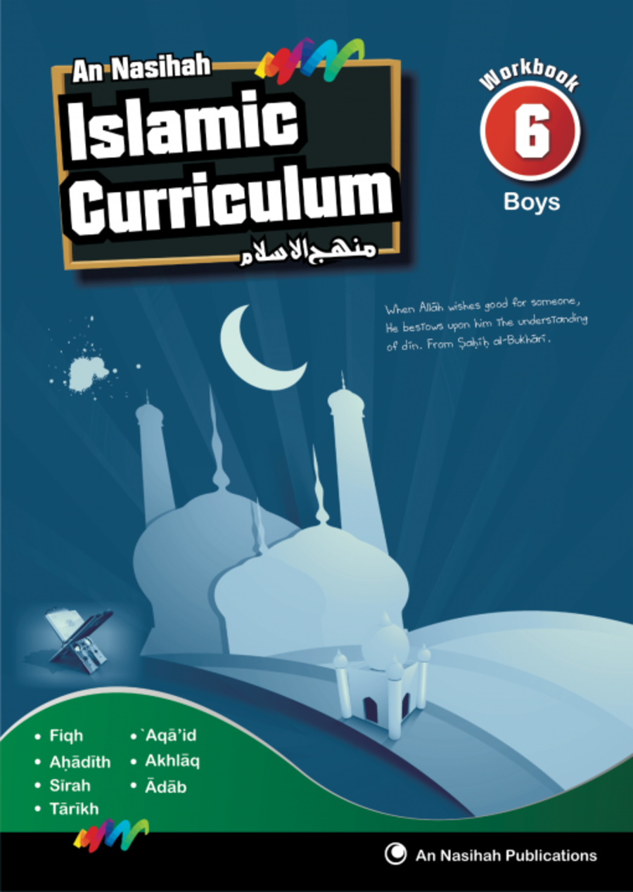 An Nasihah Islamic Curriculum book 6 Boys  Islamic Studies (Work Book)