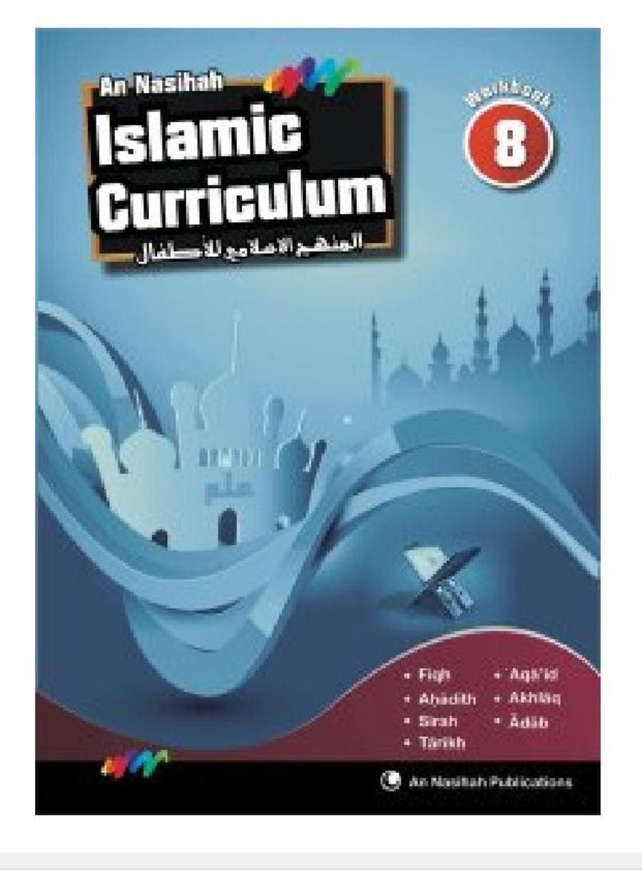 An Nasihah Islamic Curriculum book 8 Islamic Studies (Work Book)