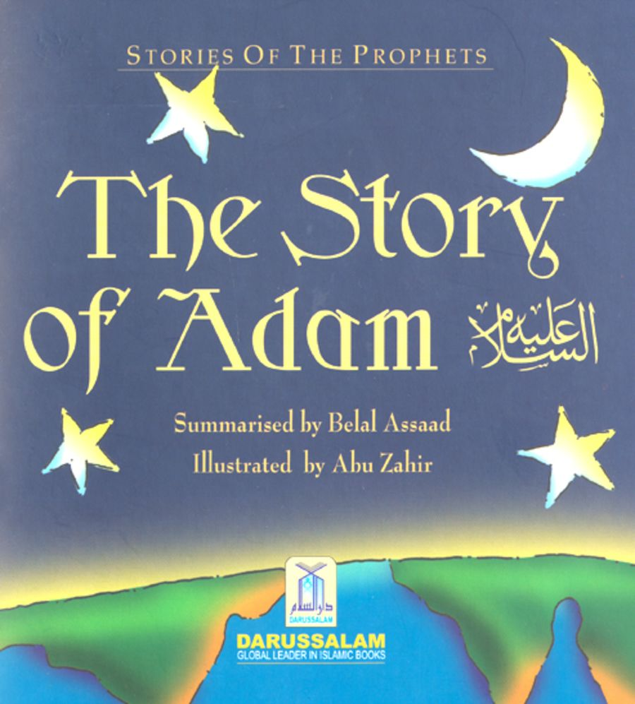 STORIES OF THE PROPHETS- THE STORY OF ADAM