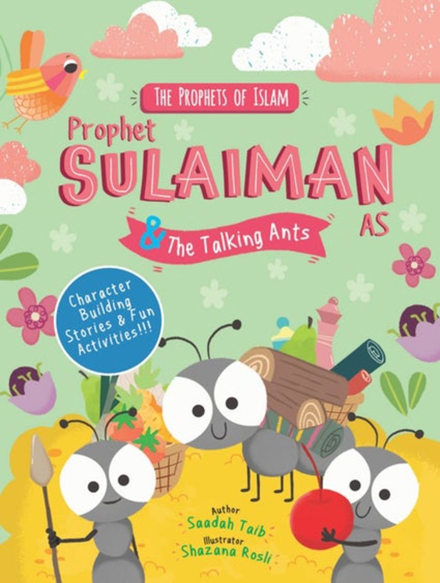 PROPHET SULAIMAN AND THE TALKING ANTS