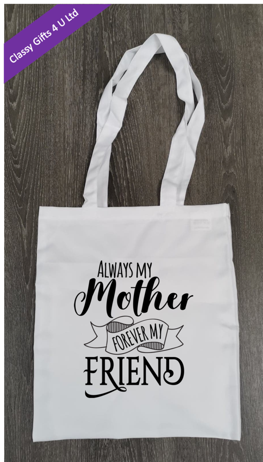 Long Handle canvas tote bag - Always my mother, forever my friend