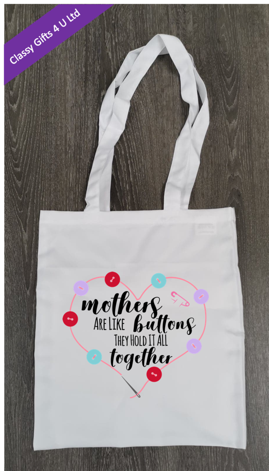 Long Handle canvas tote bag - Mothers are like buttons, they hold it all together