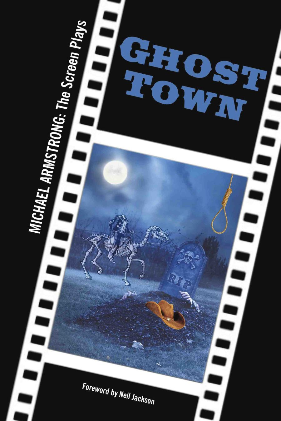 Ghost Town - Screen Play (Paperback)