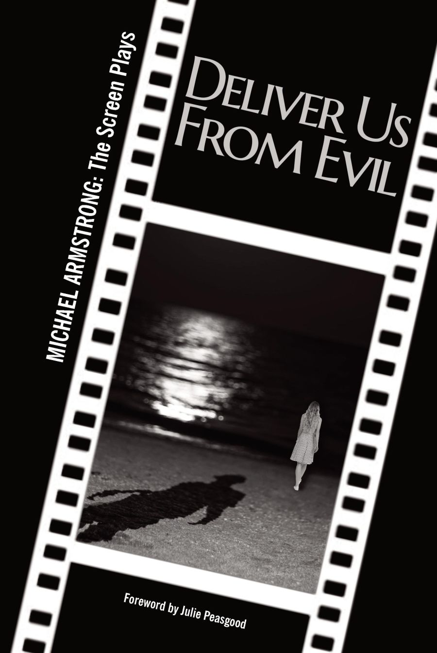Deliver Us From Evil - Screen Play (Paperback)