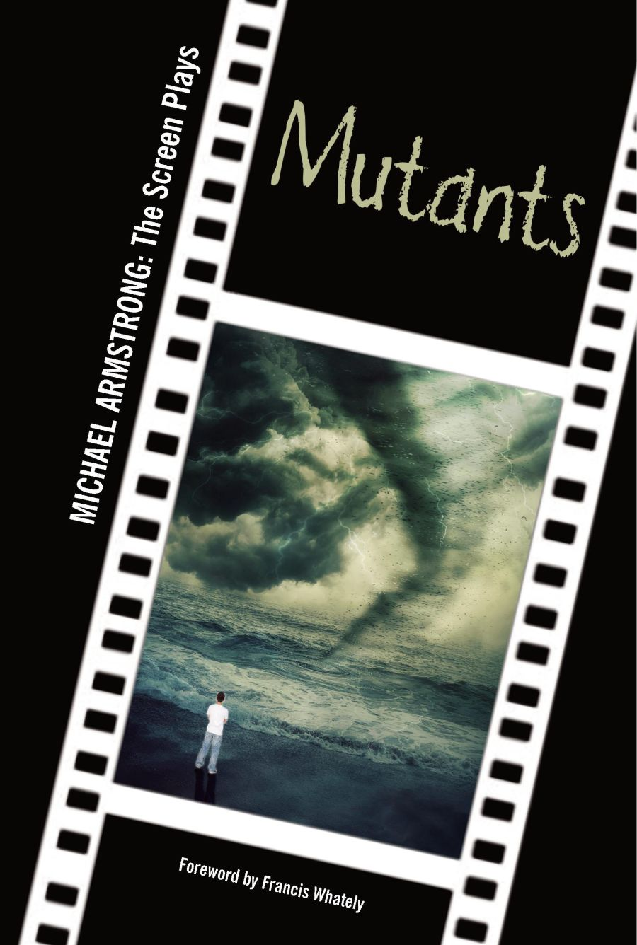 Mutants - Screen Play (Paperback)