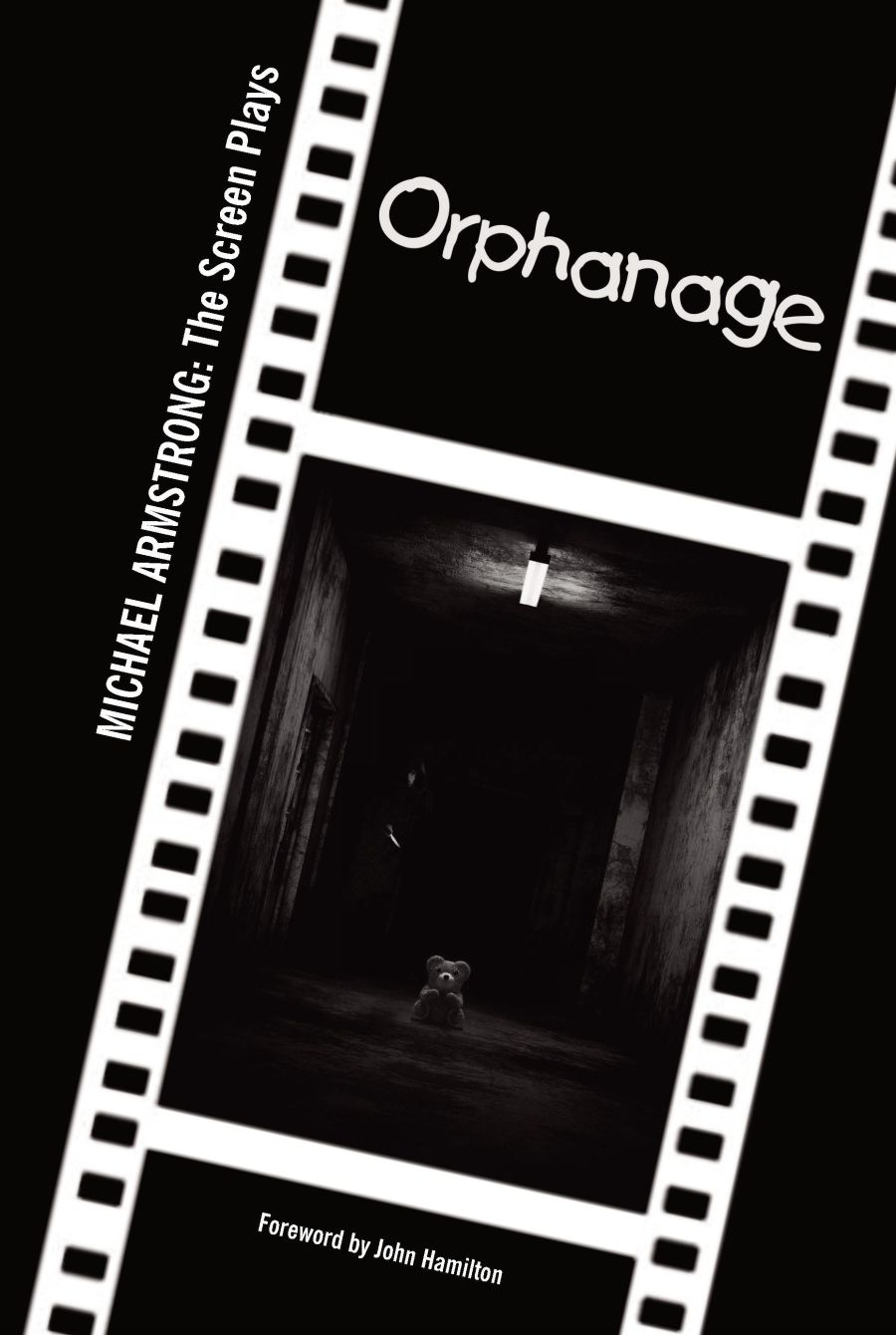 Orphanage - Screen Play (Paperback)