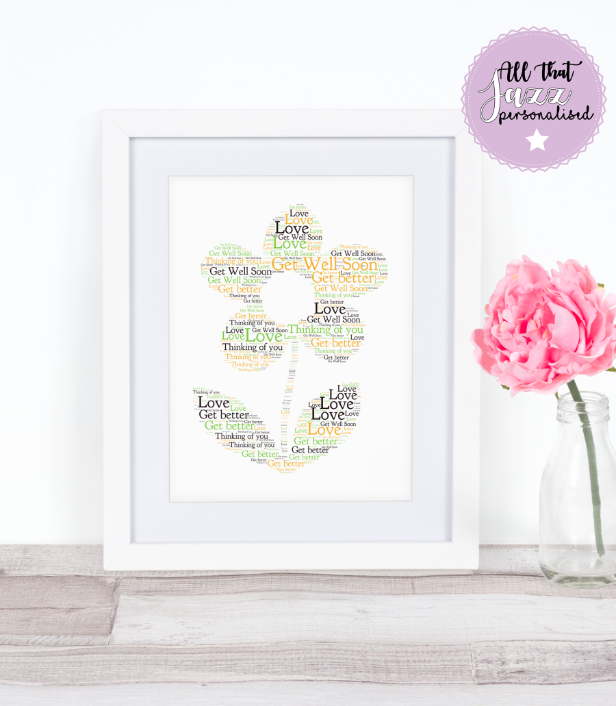 Personalised Flower Get Well Soon Thank you Friend Word Art Print