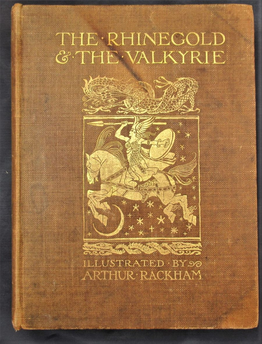 The Rhinegold & The Valkyrie, Illustrations by Arthur Rackham first edition, 1910
