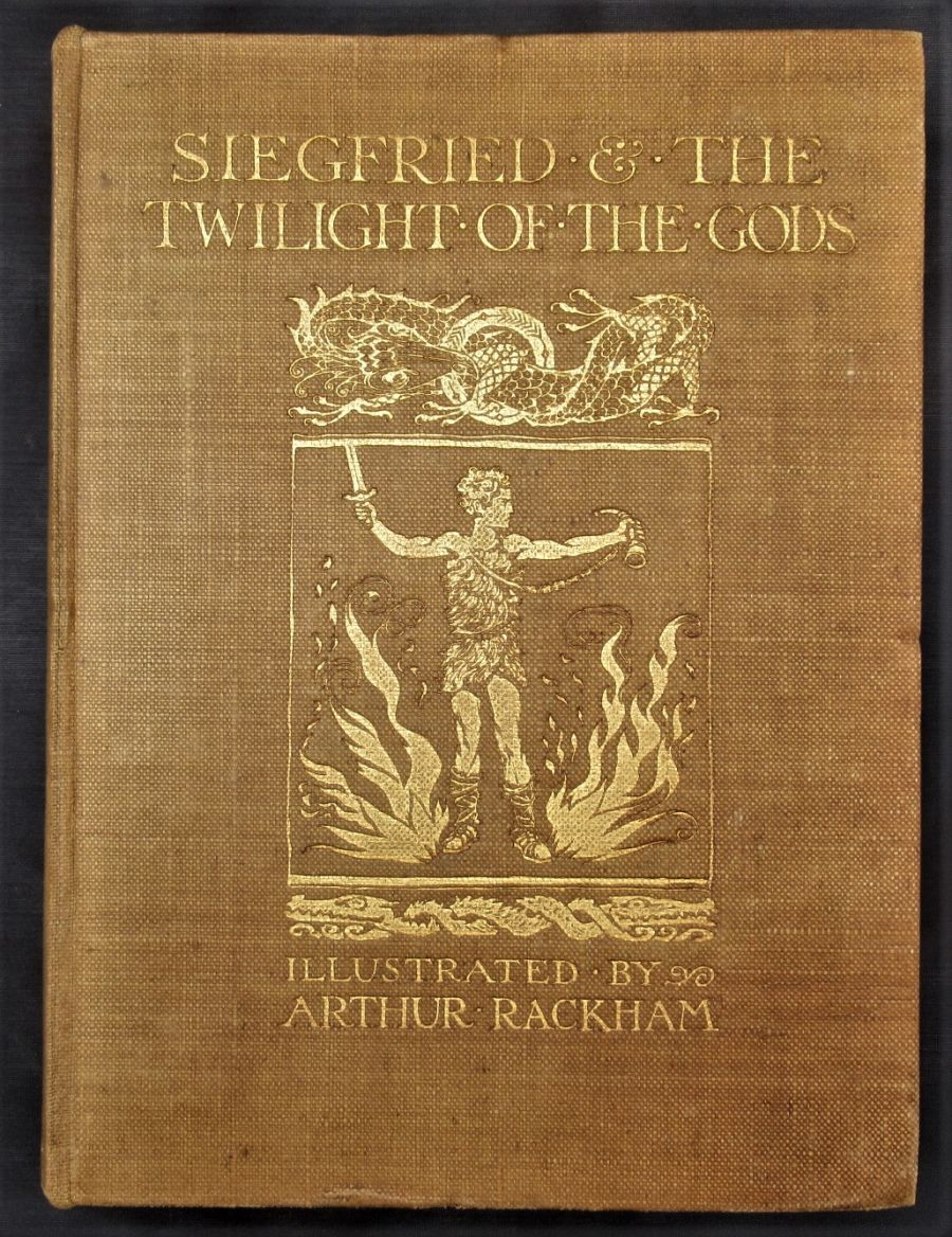Siegfried and The Twilight of the Gods, Illustrations by Arthur Rackham first edition, 1911