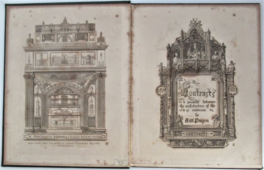 Contrasts, by A W N Pugin, very rare, first edition, 1836