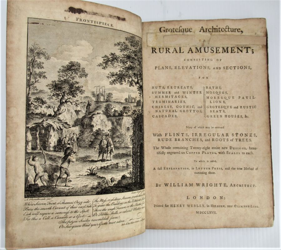 Grotesque Architecture, or, Rural Amusement, William Wright, 1767 first edition