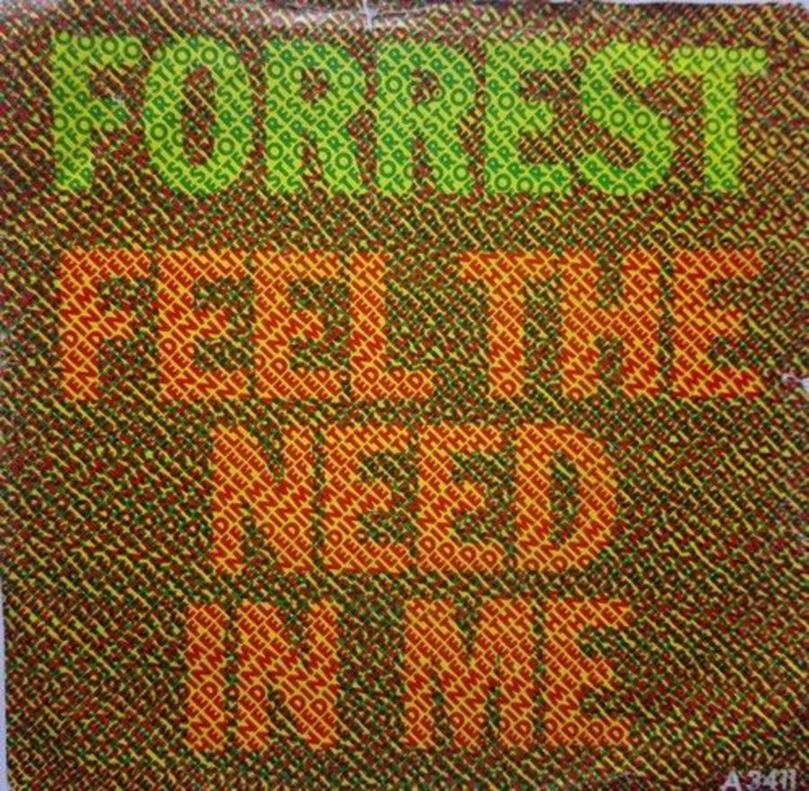 Forrest - Feel The Need In Me - Vinyl Record 7