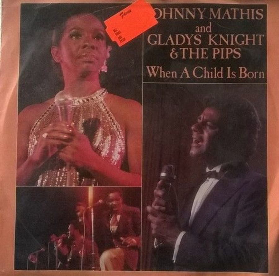 Johnny Mathis & Gladys Knight & The Pips - When A Chid Is Born - 7