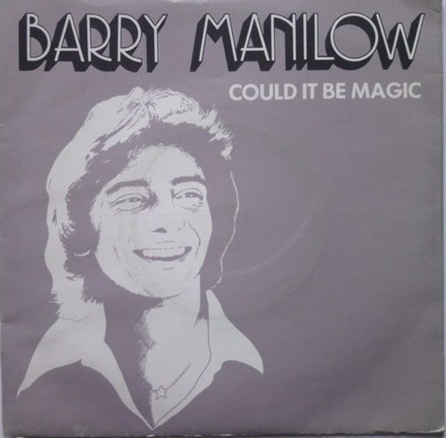 Barry Manilow - Could It Be Magic - Vinyl Record 7