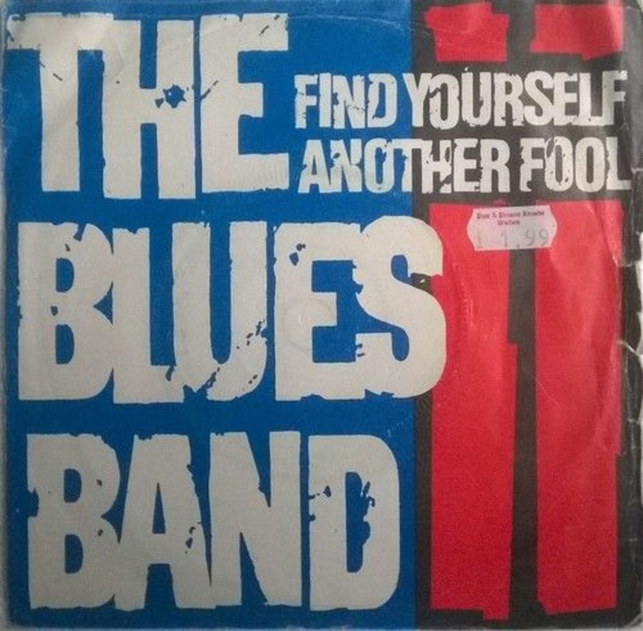 The Blues Band - Find Yourself Another Fool - 7