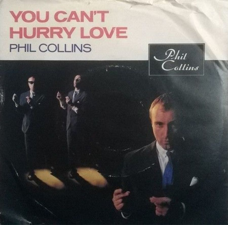 Phil Collins - You Can't Hurry Love - 7