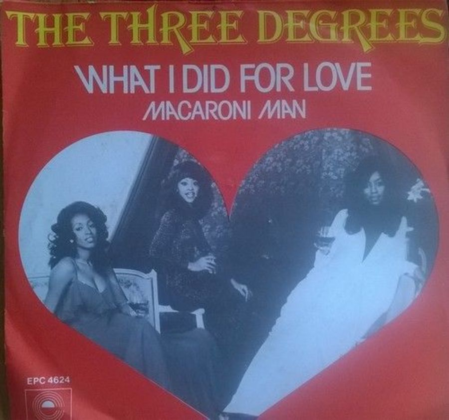The Three Degrees - What I Did For Love - Vinyl Record 7