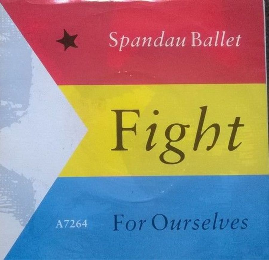 Spandau Ballet - Fight For Ourselves - Vinyl Record 7