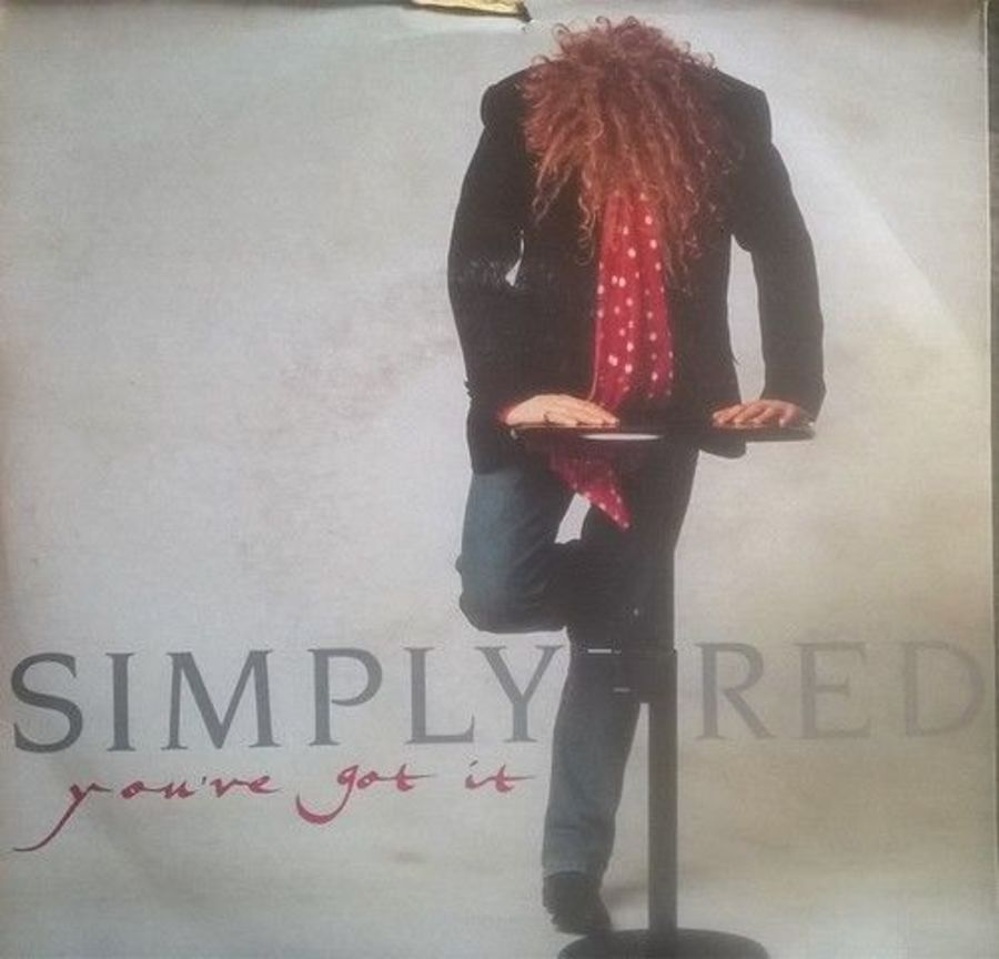 Simply Red - You've Got It - Vinyl Record 7