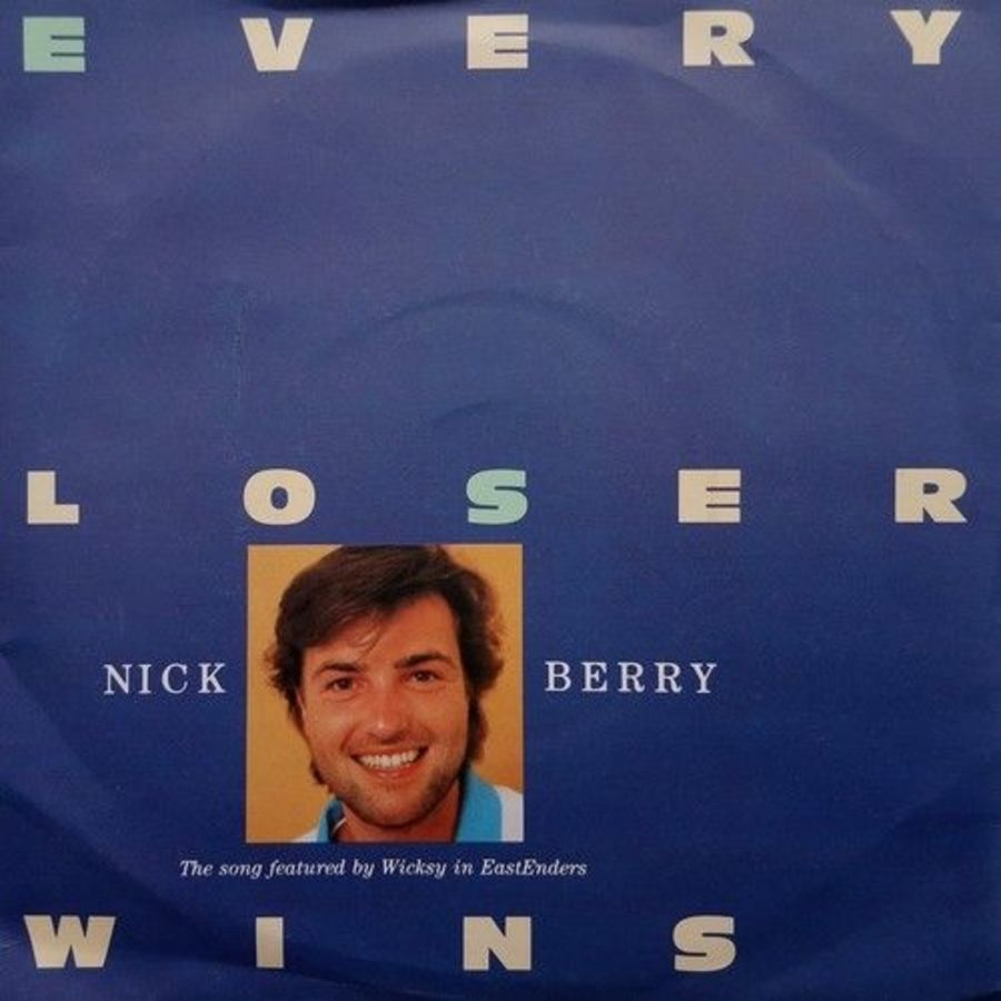 Nick Berry - Every Loser Wins - Vinyl Record 7