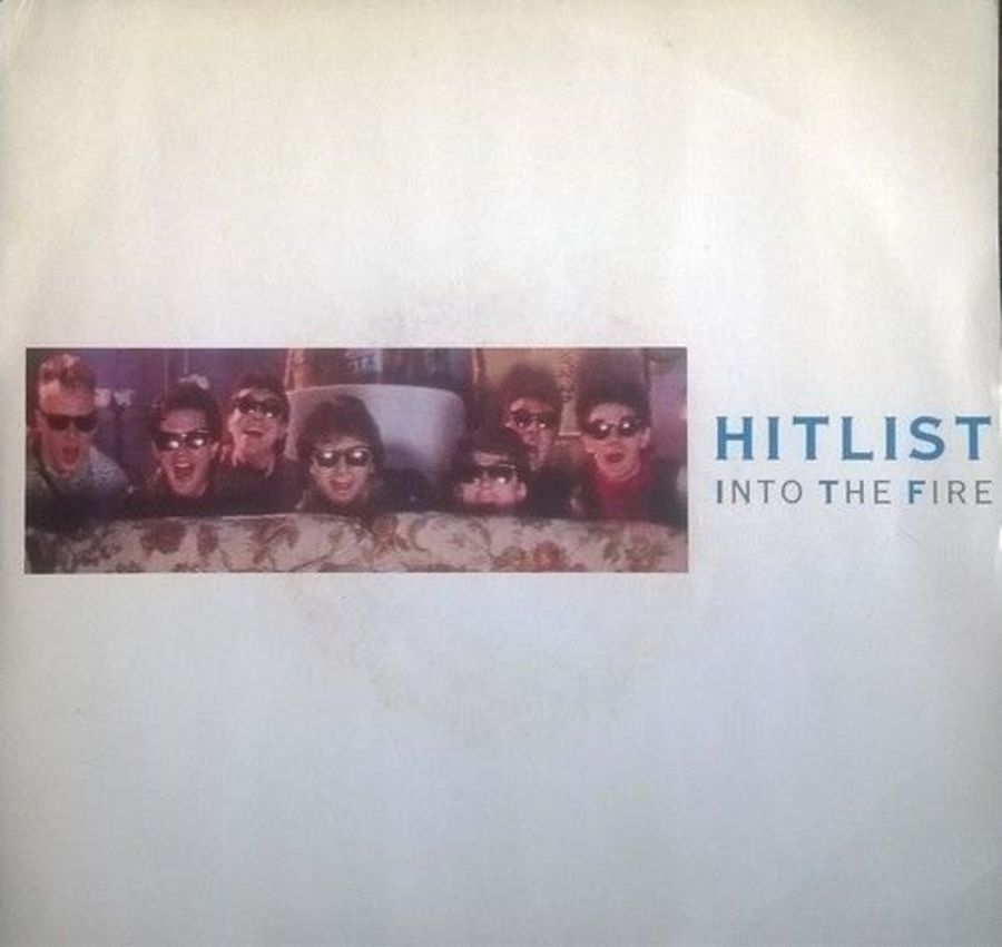 Hitlist - Into The Fire - Vinyl Record 7