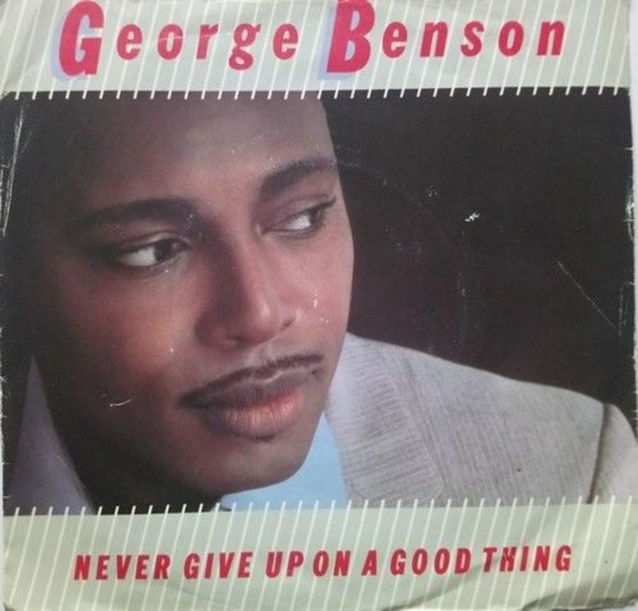 George Benson - Never Give Up On A Good Thing - Vinyl Record 7