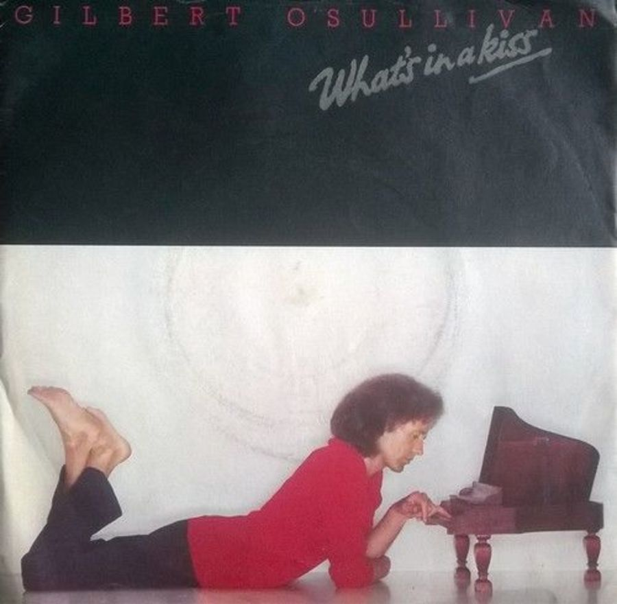 Gilbert O'Sullivan - What's In A Kiss - Vinyl Record 7