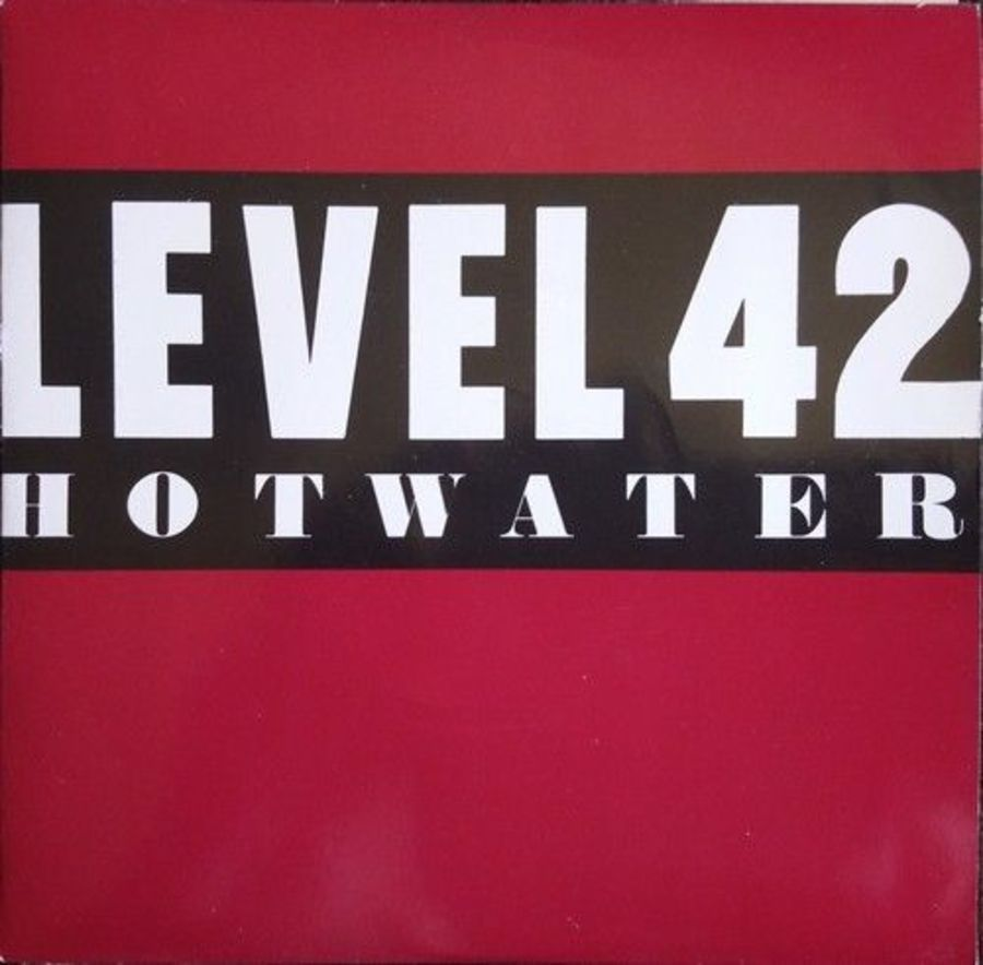 Level 42 - Hot Water - Vinyl Record 7