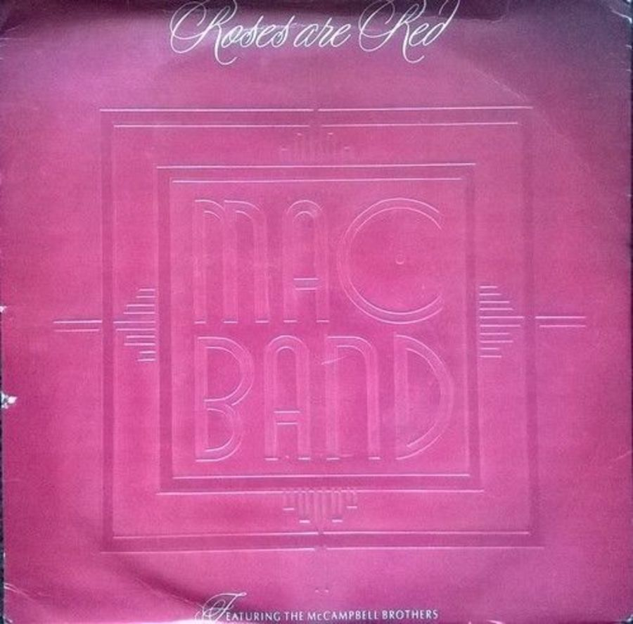 Mac Band - Roses Are Red - Vinyl Record 7