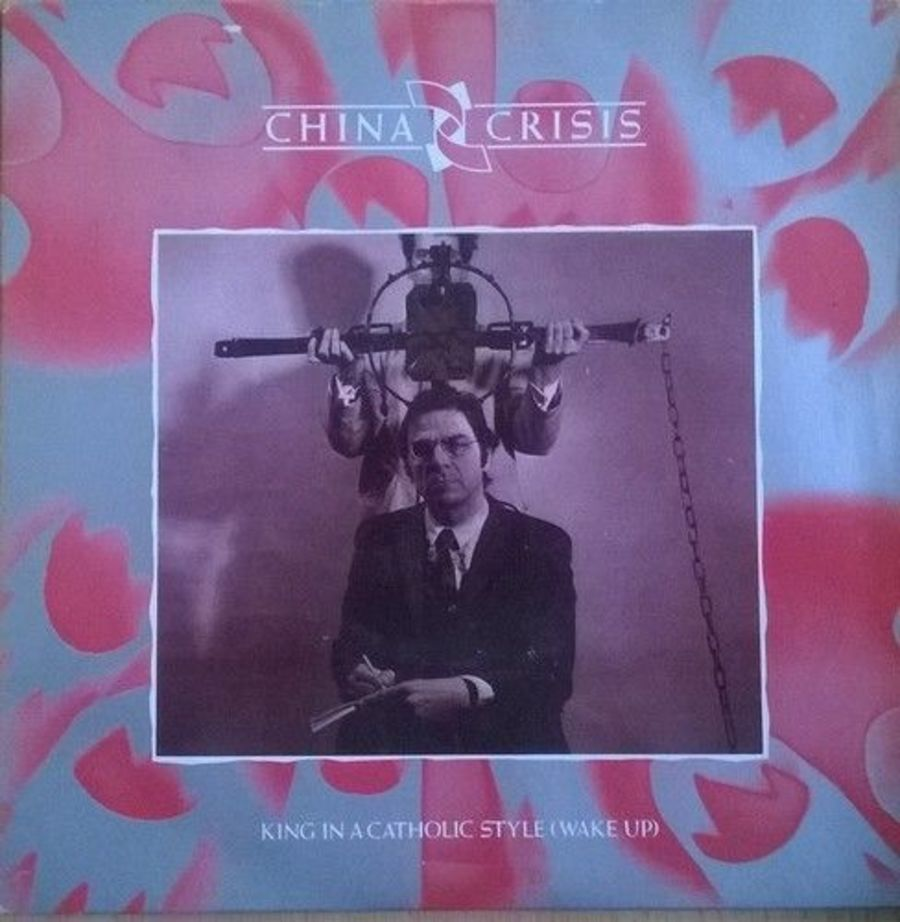 China Crisis - King In A Catholic Style - 7