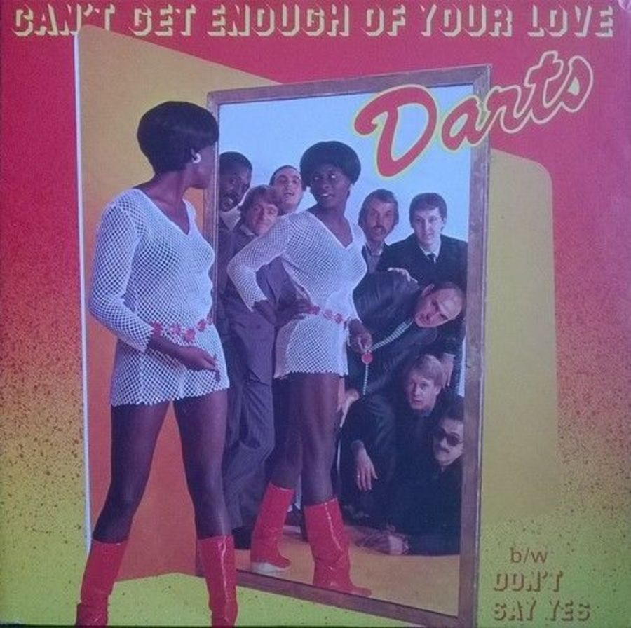 Darts - Can't Get Enough Of Your Love - Vinyl Record 7