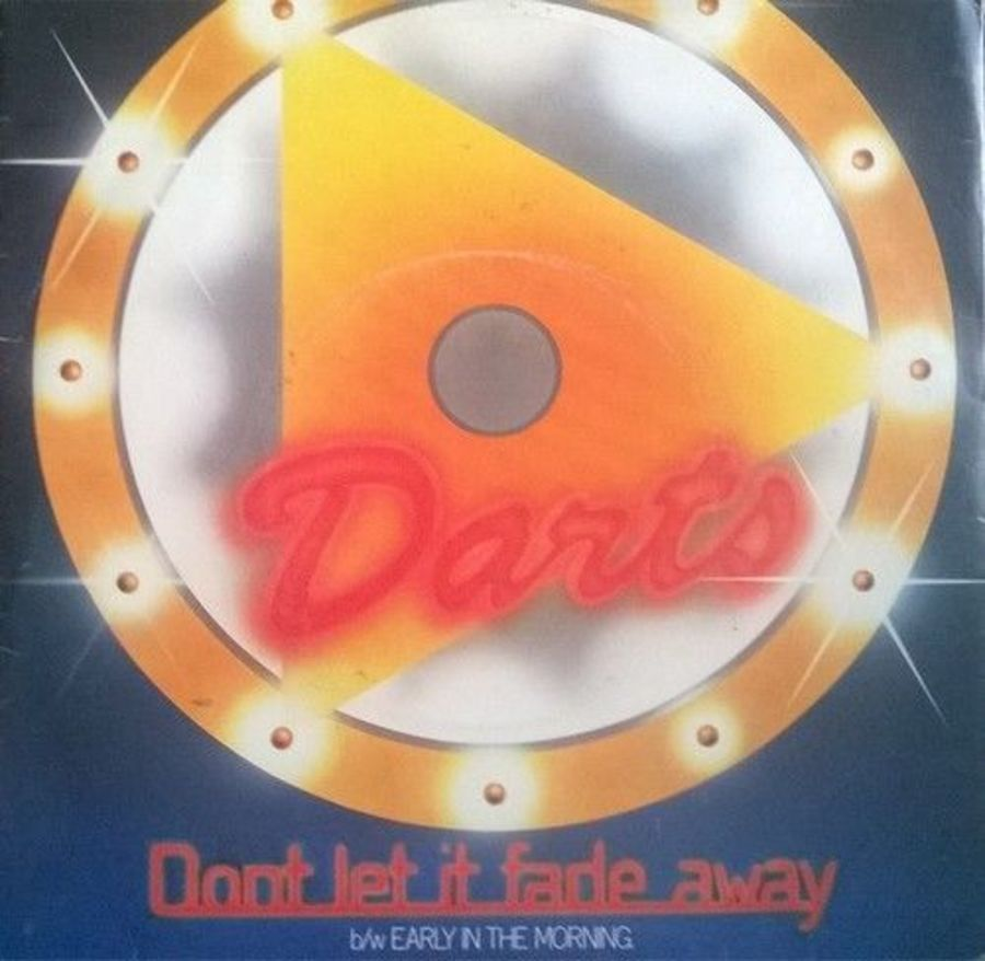 Darts - Don't Let It Fade Away - Vinyl Record 7