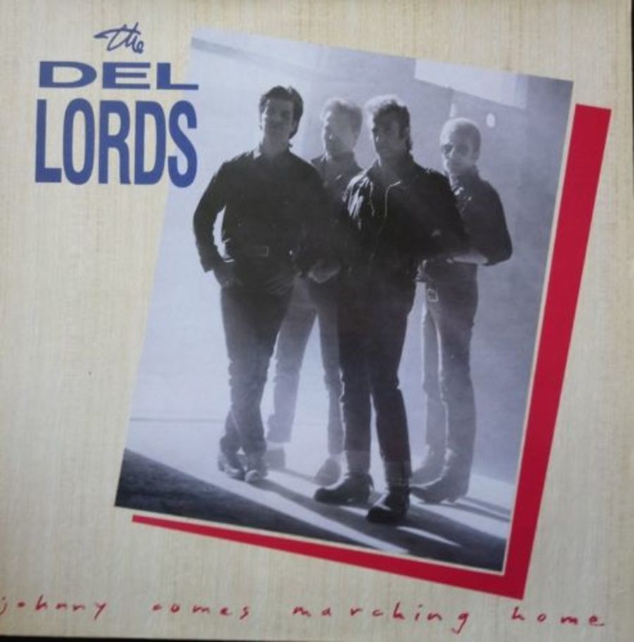 The Del Lords - Johnny Comes Marching Home- Vinyl Record Album