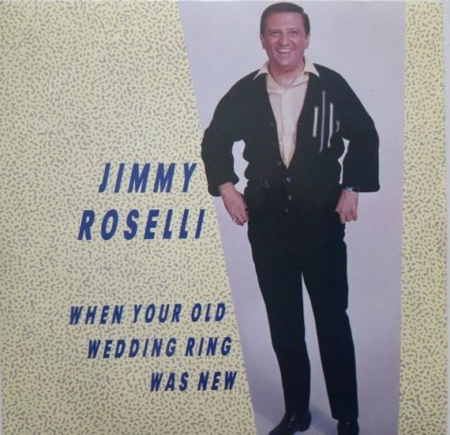 Jimmy Roselli - When Your Old Wedding Ring Was New - 7