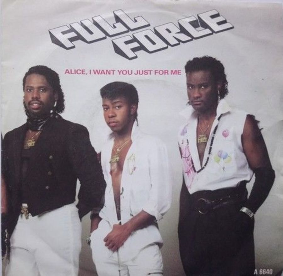 Full Force - Alice, I Want You Just For Me - Vinyl Record 7