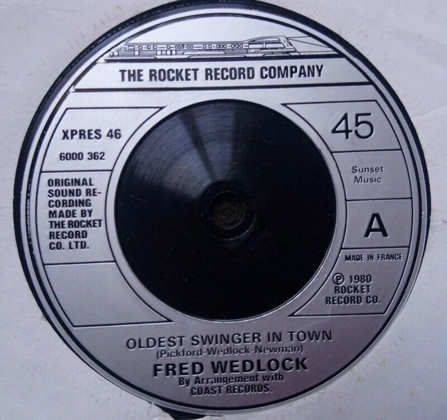 Fred Wedlock - Oldest Swinger In Town - Vinyl Record 7
