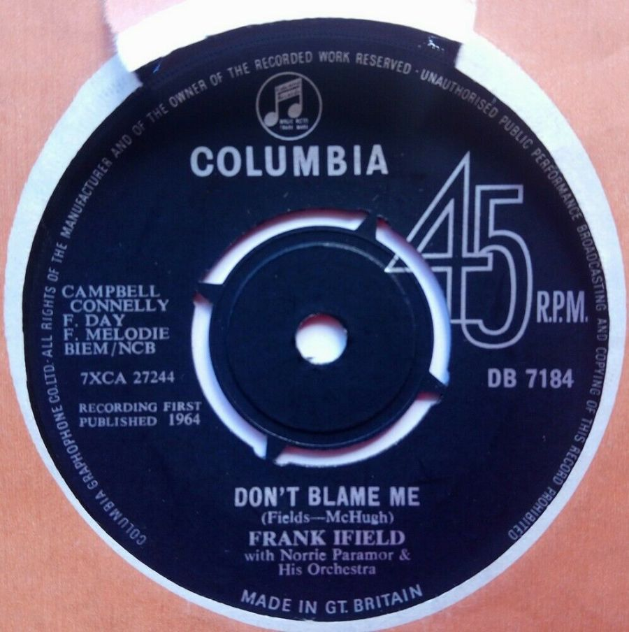 Frank Ifield - Don't Blame Me - Vinyl Record 7