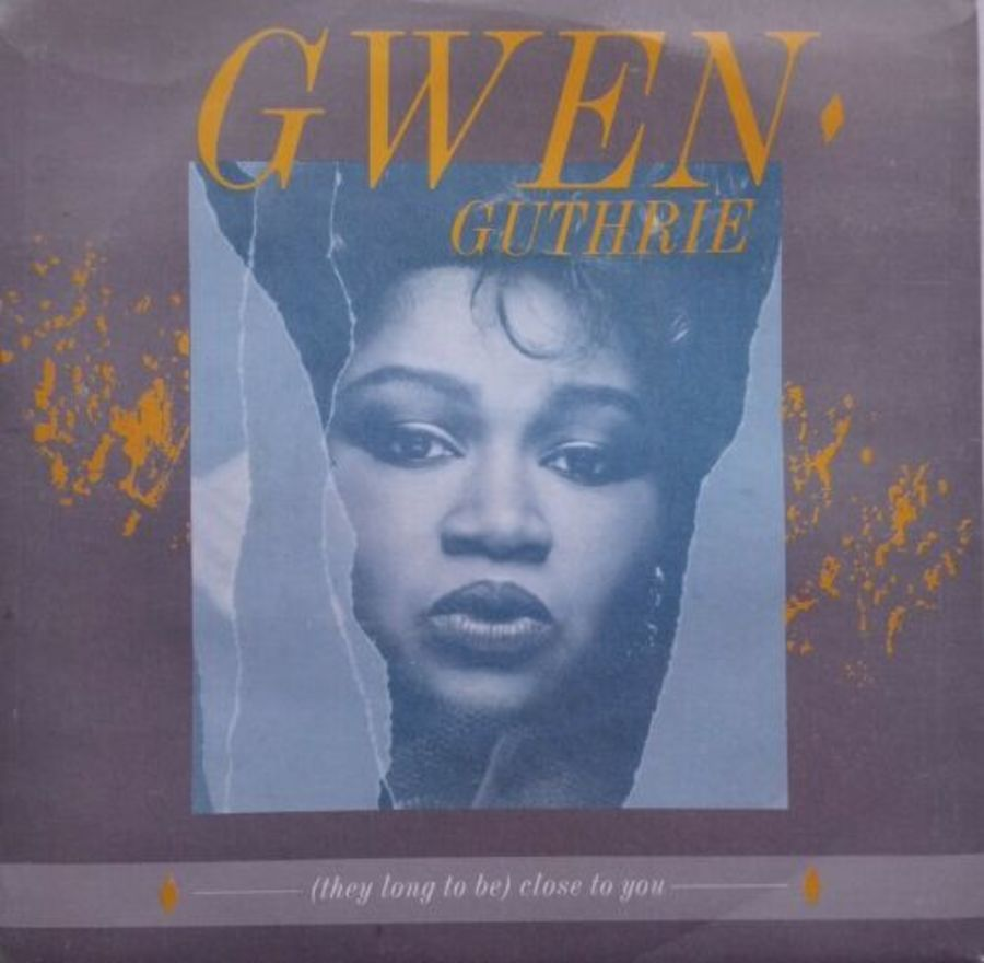 Gwen Guthrie - ( They Long To Be ) Close To You - Vinyl Record 7
