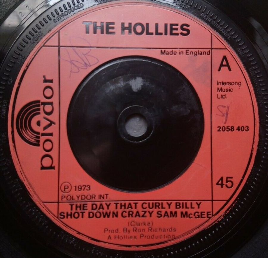 The Hollies - The Day That Curly Billy Shot Down Crazy - 7