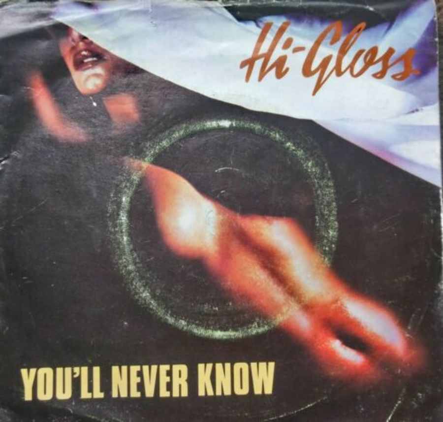 Hi Gloss - You'll Never Know - Vinyl Record 7